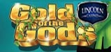 New Gold of the Gods Slot and Great Bonuses at Lincoln Casino