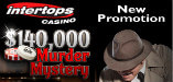 The $140K Murder Mystery Promotion at Intertops Casino